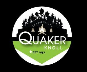 Quaker Knoll Camp Registrations NOW AVAILABLE!